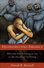 more information about Deconstructing Theodicy: Why Job Has Nothing to Say to the Puzzle of Suffering - eBook