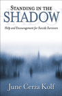 more information about Standing in the Shadow: Help and Encouragement for Suicide Survivors - eBook