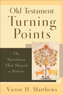 more information about Old Testament Turning Points: The Narratives That Shaped a Nation - eBook
