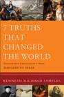 more information about 7 Truths That Changed the World: Discovering Christianity's Most Dangerous Ideas - eBook
