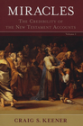 more information about Miracles: The Credibility of the New Testament Accounts - eBook