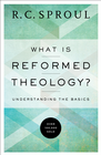 more information about What is Reformed Theology?: Understanding the Basics - eBook