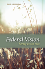 more information about Federal Vision: Heresy at the Root - eBook
