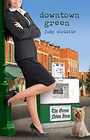 more information about Downtown Green: Green Series Book 5 - eBook