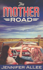 more information about The Mother Road - eBook