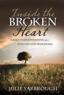 more information about Inside the Broken Heart: Grief Understanding for Widows and Widowers - eBook