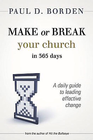 more information about Make or Break Your Church in 365 Days: A Daily Guide to Leading Effective Change - eBook