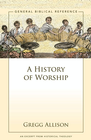 more information about A History of Worship: A Zondervan Digital Short - eBook
