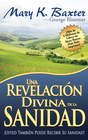 more information about Una Revelacion Divina De La Sanidad - eBook