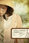 more information about Still House Pond - eBook