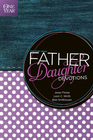more information about The One Year Father-Daughter Devotions - eBook