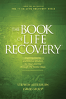 more information about The Book of Life Recovery: Inspiring Stories and Biblical Wisdom for Your Journey through the Twelve Steps - eBook