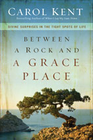 more information about Between a Rock and a Grace Place: Divine Surprises in the Tight Spots of Life - eBook