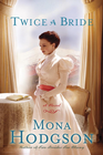 more information about Twice a Bride: A Novel - eBook