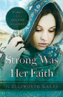 more information about Strong Was Her Faith: Women of the New Testament - eBook
