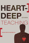 more information about Heart-Deep Teaching - eBook