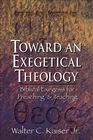 more information about Toward an Exegetical Theology: Biblical Exegesis for Preaching and Teaching - eBook