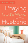 Praying God's Word for Your Husband - eBook