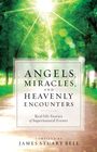 more information about Angels, Miracles, and Heavenly Encounters: Real-Life Stories of Supernatural Events - eBook