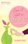 more information about Can I Get a Do-Over?: The Grace of Second Chances - eBook