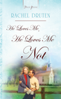 more information about He Loves Me, He Loves Me Not - eBook