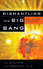 more information about Dismantling the Big Bang: God's Universe Rediscovered - eBook