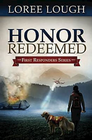 more information about Honor Redeemed: First Responders Book #2 - eBook