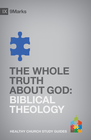 more information about The Whole Truth About God: Biblical Theology - eBook