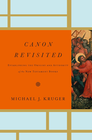 more information about Canon Revisited: Establishing the Origins and Authority of the New Testament Books - eBook
