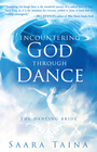 more information about Encountering God Through Dance: The Dancing Bride - eBook