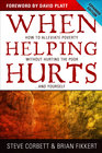 more information about When Helping Hurts: How to Alleviate Poverty Without Hurting the Poor . . . and Yourself / New edition - eBook