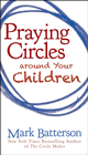 more information about Praying Circles around Your Children - eBook