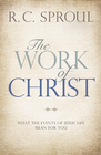 more information about The Work of Christ: What the Events of Jesus' Life Mean for You - eBook