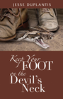 more information about Keep Your Foot on the Devil's Neck - eBook
