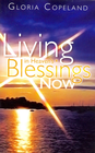 more information about Living in Heaven's Blessings Now - eBook