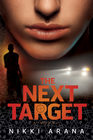 more information about The Next Target: A Novel - eBook