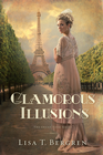 more information about Glamorous Illusions: A Novel - eBook