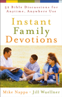 more information about Instant Family Devotions: 52 Bible Discussions for Anytime, Anywhere Use - eBook