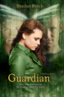 more information about Guardian: They chose to protect her. But forgot to guard their hearts. - eBook