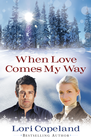 more information about When Love Comes My Way - eBook