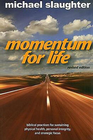 more information about Momentum for Life, Revised Edition: Biblical Practices for Sustaining Physical Health, Personal Integrity, and Strategic Focus - eBook