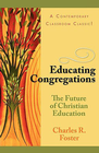 more information about Educating Congregations: The Future of Christian Education - eBook