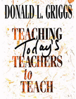 more information about Teaching Today's Teachers to Teach - eBook