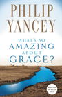 more information about What's So Amazing About Grace? - eBook