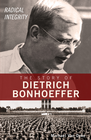 more information about Radical Integrity: The Story of Dietrich Bonhoeffer - eBook