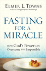 more information about Fasting for a Miracle: How God's Power Can Overcome the Impossible - eBook