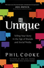 more information about Unique: Telling Your Story in the Age of Brands and Social Media - eBook