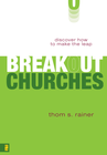 more information about Breakout Churches: Discover How to Make the Leap - eBook