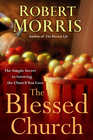 more information about The Blessed Church: The Simple Secret to Growing the Church You Love - eBook