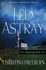 more information about New Beginnings Book Two: Led Astray - eBook